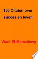 150 Citaten Over Succes En Leven