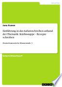 Einf  hrung in das Aufsatzschreiben anhand der Thematik  K  rbissuppe   Rezepte schreiben