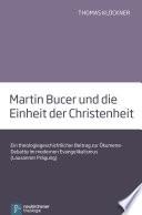Martin Bucer und die Einheit der Christenheit