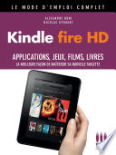Kindle Fire HD Mode d emploi Complet