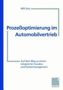 Prozeßoptimierung im Automobilvertrieb