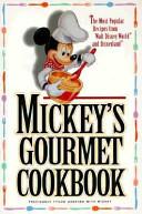 Mickey s Gourmet Cookbook