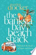 The Banksia Bay Beach Shack Book PDF