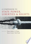 A Companion to State Power  Liberties and Rights