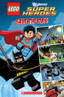 Save the Day  LEGO DC Super Heroes  Comic Reader