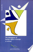 The Emergence of Human Rights in Europe Key Texts From Sixteen Contributing Countries
