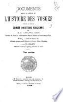 Documents rares ou in  dits de l histoire des Vosges