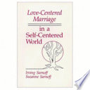 Love centered Marriage in a Self centered World