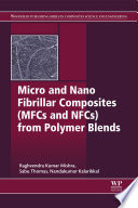 Micro And Nano Fibrillar Composites Mfcs And Nfcs From Polymer Blends book