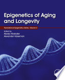Epigenetics of Aging and Longevity