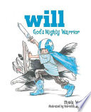 Will  God s Mighty Warrior