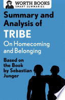 Summary And Analysis Of Tribe On Homecoming And Belonging