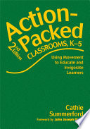 Action-Packed Classrooms, K-5