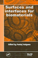 Surfaces and Interfaces for Biomaterials