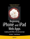 Beginning Iphone And Ipad Web Apps Scripting With Html5 Css3 And Javascript