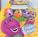 Barney s Easter Basket