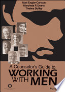 A Counselor S Guide To Working With Men