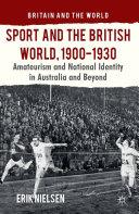 Sport and the British World, 1900-1930