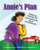 Annie's plan : taking charge of schoolwork and homework