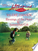 Blessings of the Heart and Samantha s Gift