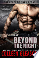 Beyond the Night  The Heroes of New Vegas  Book 1