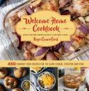 Welcome Home Cookbook Book