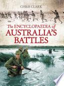 The Encyclopaedia Of Australia S Battles book