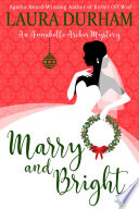 Marry And Bright : almost never go together. ....