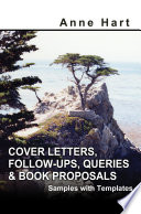Cover Letters, Follow-Ups, Queries and Book Proposals