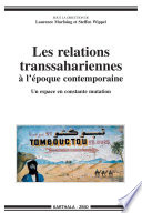 Les relations transsahariennes à l'époque contemporaine