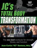 JC   s Total Body Transformation