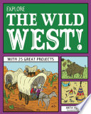 Explore the Wild West  Book PDF
