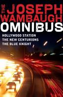 The Joseph Wambaugh Omnibus Deal With The Costumed Crackheads Prostitutes