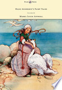 Hans Andersen s Fairy Tales   Pictured By Mabel Lucie Attwell