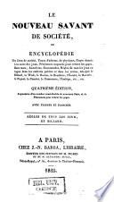 Le nouveau savant de société ou Encyclopédie des Jeux de société, Tours d'adresse, de physique, Gages donnés à la suite des jeux ...