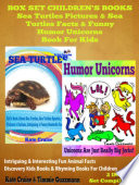 Sea Turtles Pictures   Sea Turtles Facts   Funny Humor Unicorns Book For Kids   Discovery Kids Books   Rhyming Books For Children