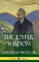 The Joyful Wisdom (Hardcover)