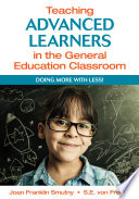 Teaching Advanced Learners in the General Education Classroom