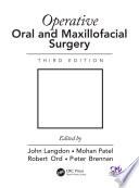 Operative Oral and Maxillofacial Surgery  Third Edition