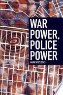 War Power  Police Power