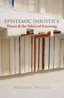 Epistemic Injustice