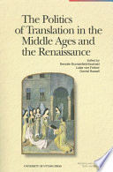 The Politics of Translation in the Middle Ages and the Rennaissance