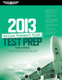 Airline Transport Pilot Test Prep 2013