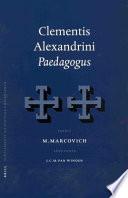 Clementis Alexandrini Paedagogus Clementis Alexandrini Paedagogus