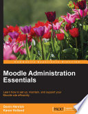 Moodle Administration Essentials