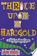 Book Thrice Upon a Marigold