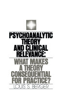 Psychoanalytic Theory and Clinical Relevance Book