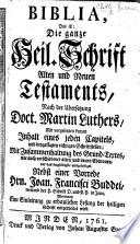 Biblia     nach der   bersetzung     M  Luthers     Nebst einer Vorrede J  F  Buddei  etc