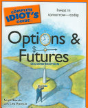 The Complete Idiot's Guide to Options and Futures Guide Has The Information Investors Need