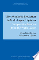 Environmental Protection in Multi Layered Systems